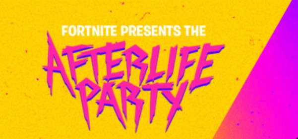 Fortnite Afterlife Party Time You Need to Know